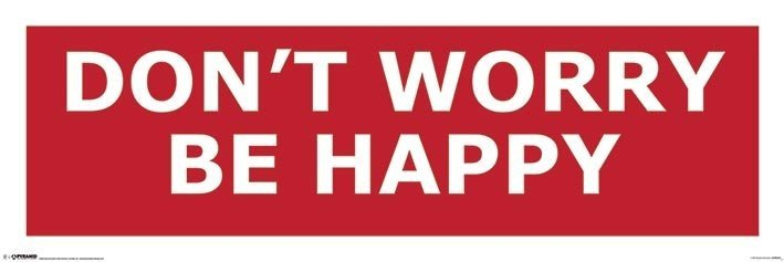 Plakat Don't worry be happy