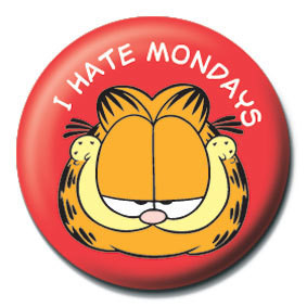 GARFIELD - I hate mondays