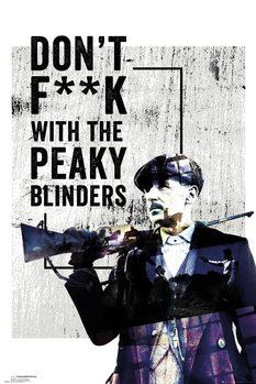 Αφίσα Peaky Blinders - Don't F**k With