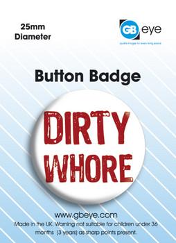Dirty Whore Значки за обувки