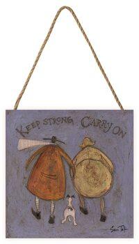 Изкуство от дърво Sam Toft - Keep Strong Carry On