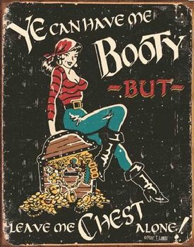 MOORE - Me Booty Металевий знак
