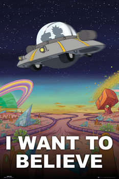 Rick And Morty - I Want To Believe Плакат