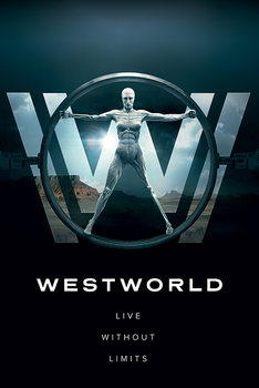 Westworld - Live Without Limits Плакат