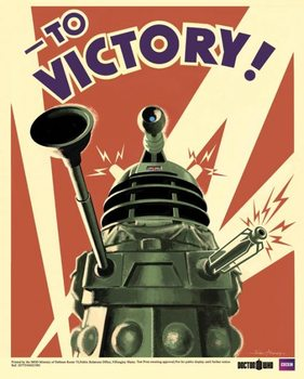 DOCTOR WHO - Dalek to victory - плакат