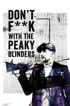 Peaky Blinders - Don't F**k With плакат