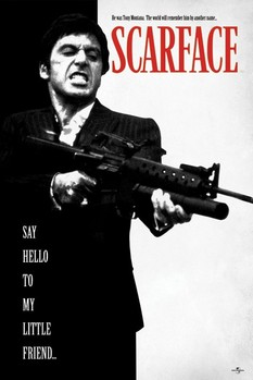 Scarface - Say Hello To My Little Friend плакат
