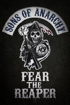 Sons of Anarchy - Fear the reaper плакат