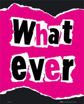 Whatever - плакат