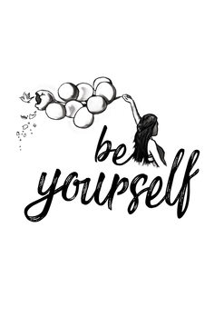 художествена фотография Be yourself - White