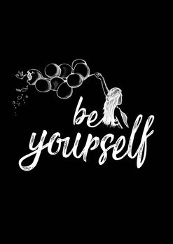 художествена фотография Be yourself - Black