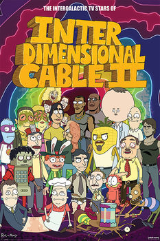 Rick and Morty - Stars of Interdimensional Cable Poster