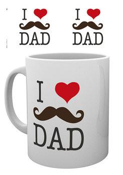 Csésze Apák napja - I Love Dad