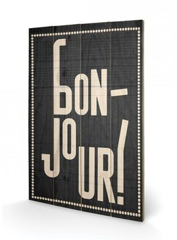 Art en tabla Edu Barba - Bonjour