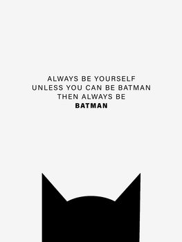 Ilustración Always be Batman