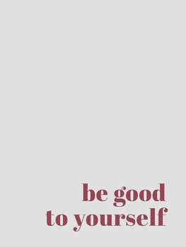 Ilustración Be good to yourself