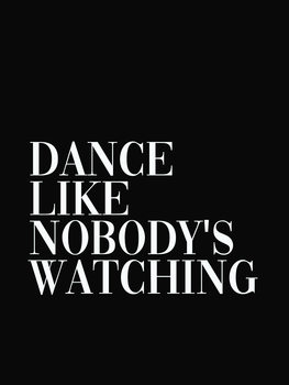 Ilustración dance like nobodys watching