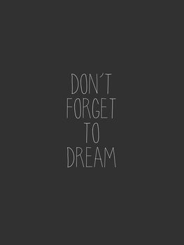 Illustration Dont forget to dream