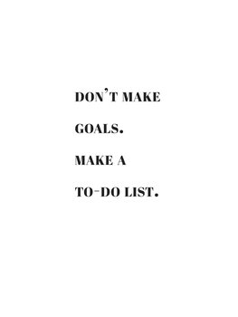 Ilustración Dont make goals make a to do list