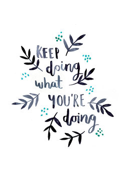 Ilustración Keep doing what you're doing