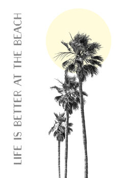 Illustration Life is better at the beach | palm trees