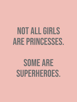 Ilustración not all girls are princesses