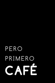 Ilustración Pero primero cafe