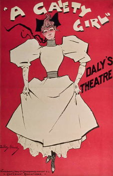 Poster advertising 'A Gaiety Girl' at the Daly's Theatre, Great Britain, 1890s Obrazová reprodukcia