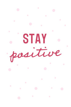 Ilustración Stay positive