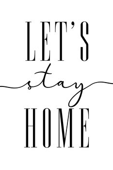Ilustración Let's stay home typography art