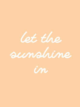 Ilustrare let the sunshine in