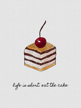 Illustration Life Is Short Eat The Cake