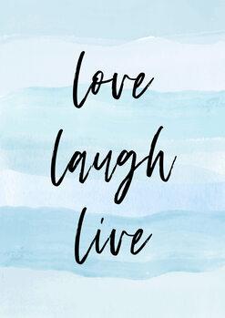 Ilustrace Love laugh live blue