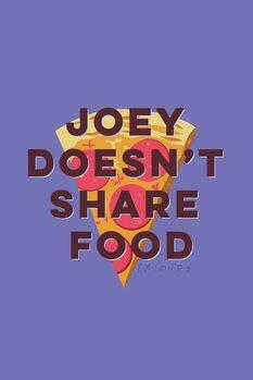 Umělecký tisk Přátelé  - Joey doesn't share food