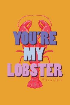 Umelecký tlač Priatelia - You're my lobster