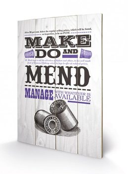Poster su legno Asistended - Make Do And Mend