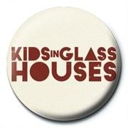 KIDS IN GLASS HOUSES - logo Badge