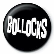 BOLLOCKS Badge