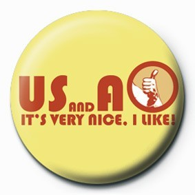 BORAT (U S AND A) Badge
