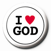 I LOVE GOD Badge