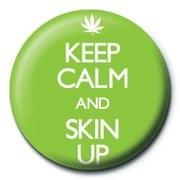 KEEP CALM & SKIN UP Badge