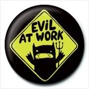 MONSTER MASH - evil at work Badge