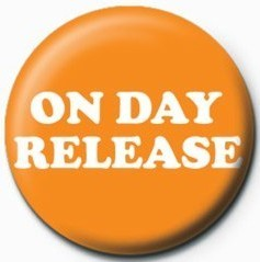 On day release Badge