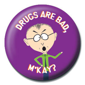 SOUTH PARK - Drugs are bad, M'kay? Badges