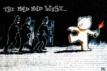 Banksy Street Art - Mild Mild West - плакат (poster)