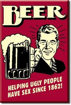 BEER - ugly people Magnet