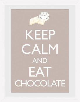 Keep Calm and Eat Chocolate gerahmte Poster
