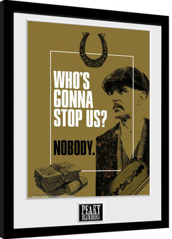 Peaky Blinders - Who's Gonna Stop Us indrammet plakat