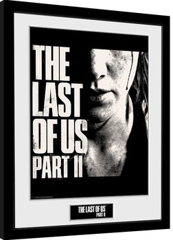The Last Of Us Part 2 - Face indrammet plakat