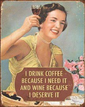 Metallschild COFFEE - I Need It